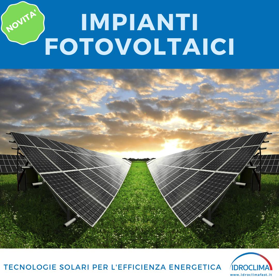 Impianti fotovoltaici - IdroClima